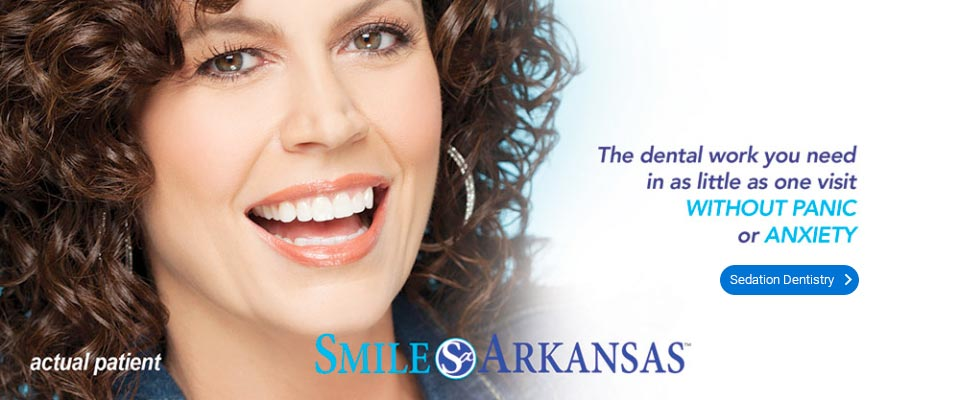 Little Rock AR Sedation Dentist